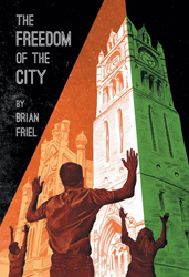 Poster art for Irish Rep&#039;s production of &lt;i&gt;The Freedom of the City&lt;/i&gt;