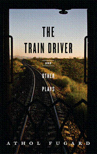 Cover art for <i>The Train Driver and Other Plays</i>