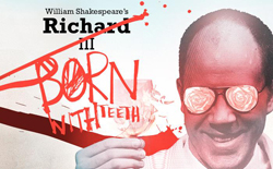 Art for <i>Richard III: Born With Teeth</i>