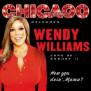 Talk Show Favorite Wendy Williams to Join Broadway's <i>Chicago</i>