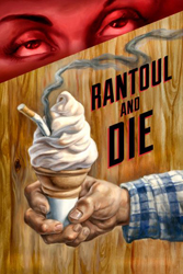 <i>Rantoul and Die</i> production artwork by Owen Smith
