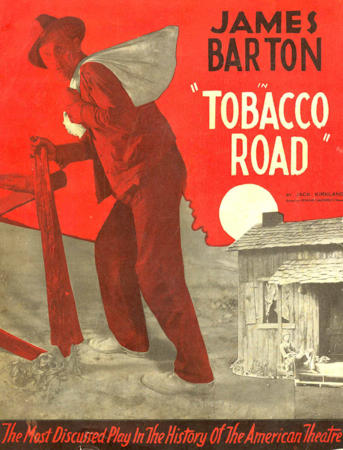 18. <i>Tobacco Road</i> played 3,182 performances from 1933 to 1941.